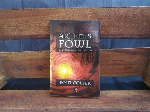 Artemis fowl a vingança de Opala -  Eoin Colfer