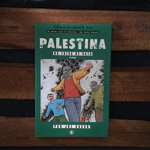 Palestina na Faixa de Gaza - Joe Sacco