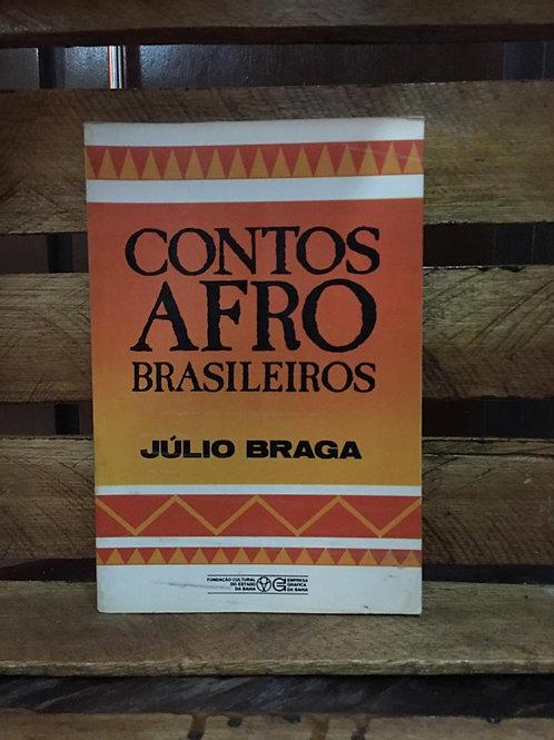 Contos afro-brasileiros - Júlio Braga