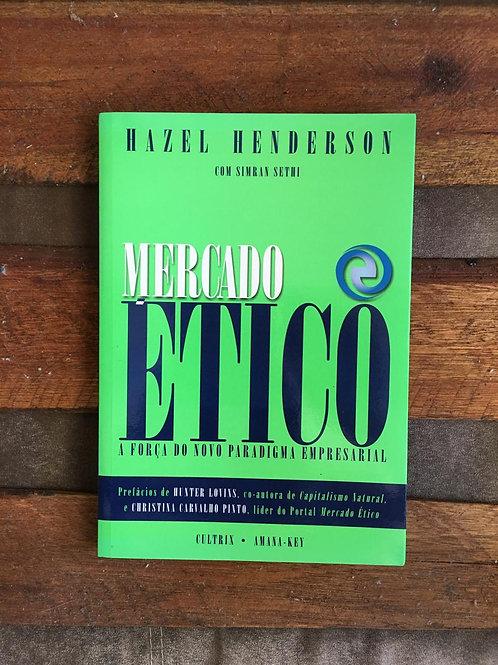 Mercado Ético - Hazel Henderson