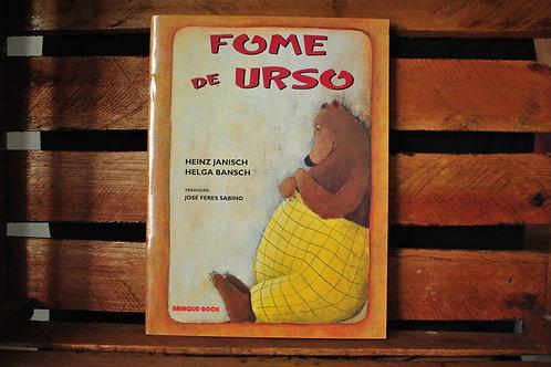 Fome de Urso - Helga Bansch / Heinz  Janisch