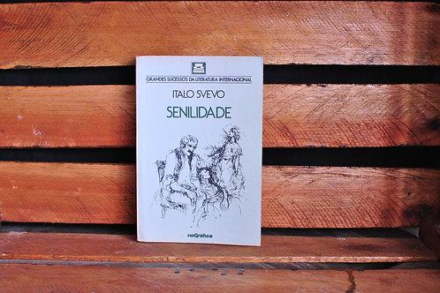 Senilidade - Italo Svevo