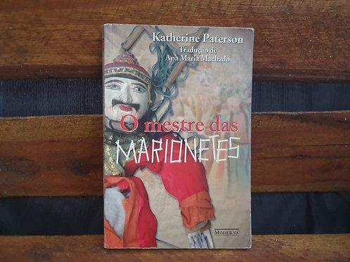 O mestre das marionetes - Katherine Paterson