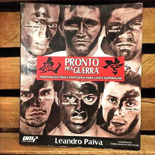 Pronto pra Guerra - Leandro Paiva