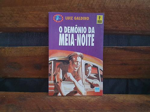 O Demônio da Meia Noite - Luiz Galdino
