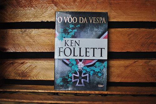 O Vôo da Vespa - Ken Follet