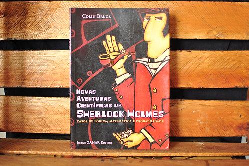 Novas Aventuras Científicas de Sherlock Holmes - Bruce Colin