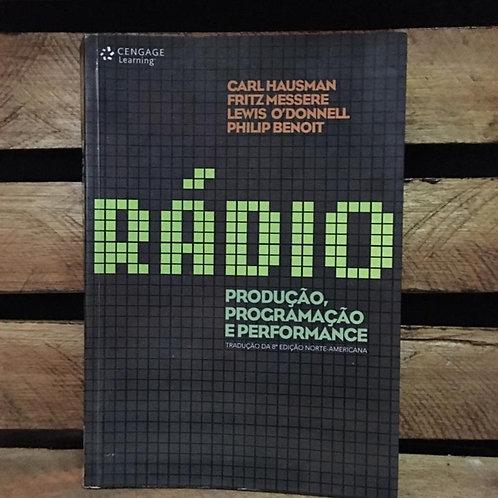 Rádio:Produção, programação e performance - Carl Hausman; Fritz Messere e outros
