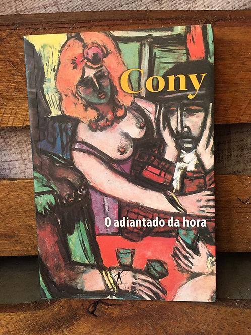 O Adiantado da hora - Carlos Heitor Cony