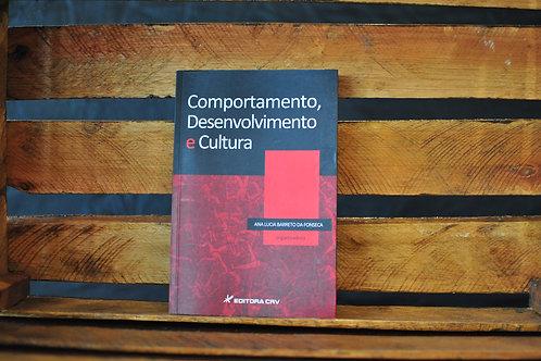 Comportamento, Desenvolvimento E Cultura - Ana Lucia Barreto Da Fonseca (Org.)