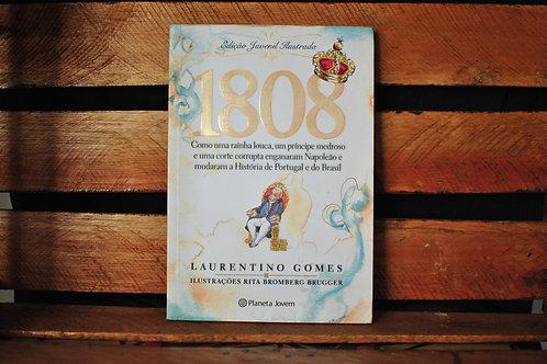 1808 Ed. Juvenil Ilustrada - Laurentino Gomes