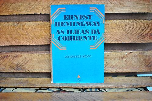 As Ilhas da Corrente - Ernest Hemingway