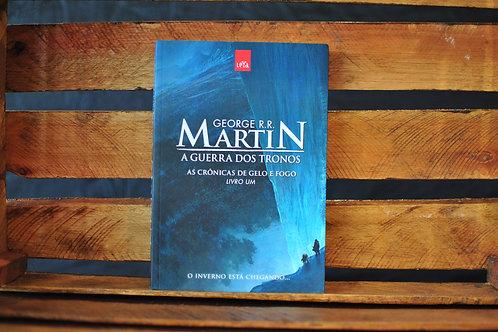 A Guerra dos Tronos Livro 1 - George R. R Martin