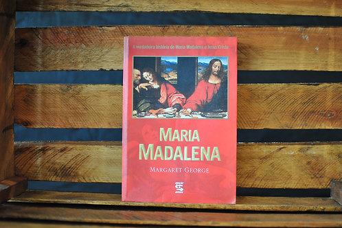 Maria Madalena  A Mulher que amou Jesus - Margaret George
