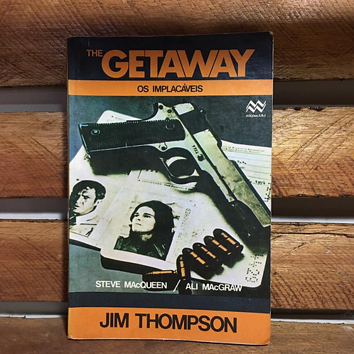 The gateway: Os implacáveis - Jim Thompson