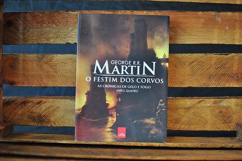 FESTIM DOS CORVOS - AS CRÔNICAS DE GELO E FOGO LIVRO 4 | George R. R. Martin