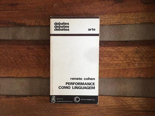 Performance Como Linguagem - Renato Cohen