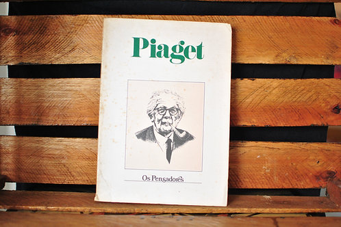 Os Pensadores: Piaget - Jean Piaget