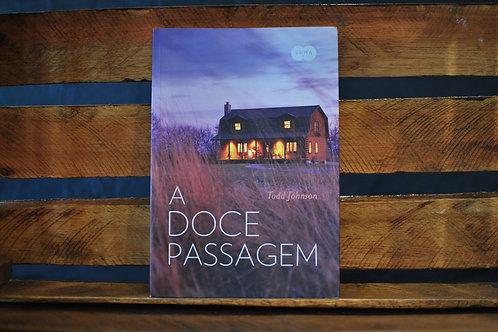 A Doce Passagem - Todd Johnson