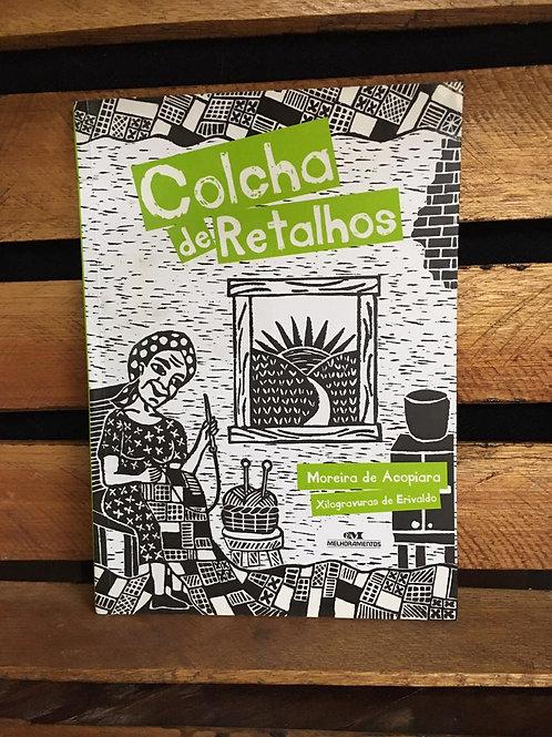 Colcha de Retalhos - Moreira de Acopiara