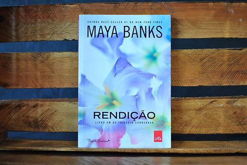 Rendição livro 1 - Maya Banks