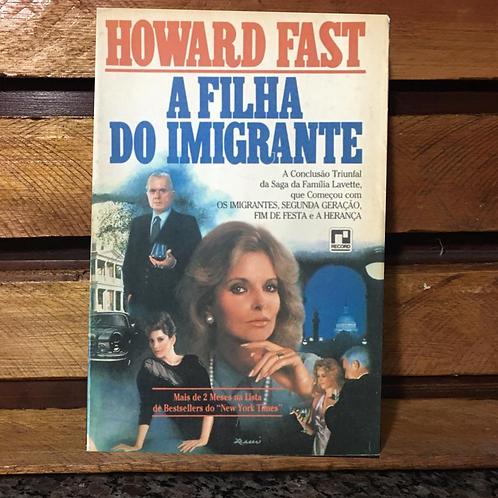A Filha do Imigrante - Howard Fast