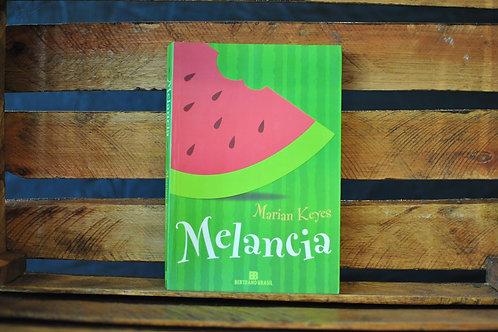 Melancia - Marian Keyes