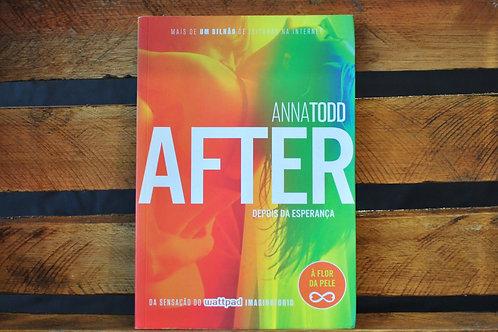AFTER - DEPOIS DA ESPERANÇA - ANNA TODD