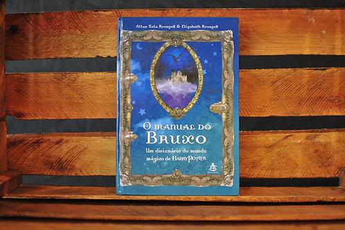 O manual do bruxo - Allan Zola Kronzek e Elizabeth Kronzek
