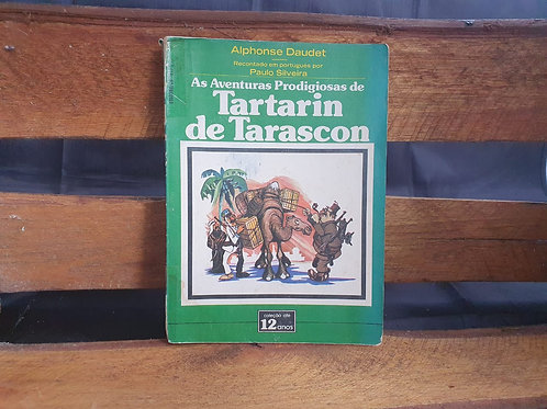 Tartarin de Tarascon - Alphonse Daudet recontado por Paulo Silvera