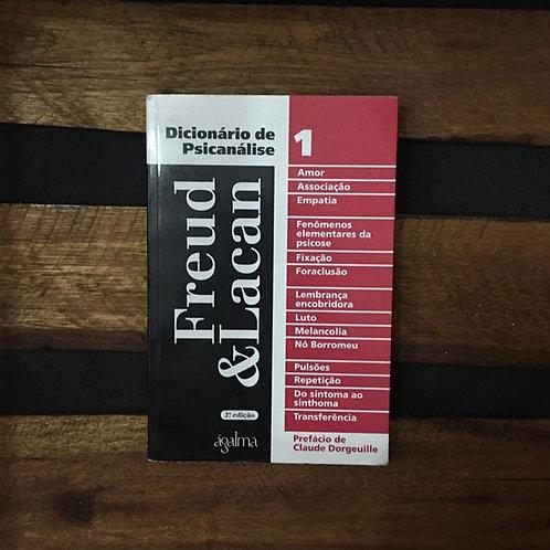 Dicionário de psicanálise: Freud e Lacan vol. 1