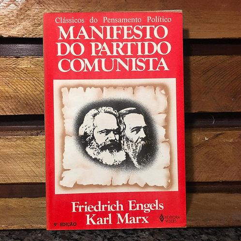 Manifesto do Partido Comunista - Friedrich Engels e Karl Marx