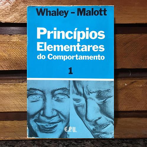 Princípios Elementares do Comportamento Vol 1 - Whaley ; Malott