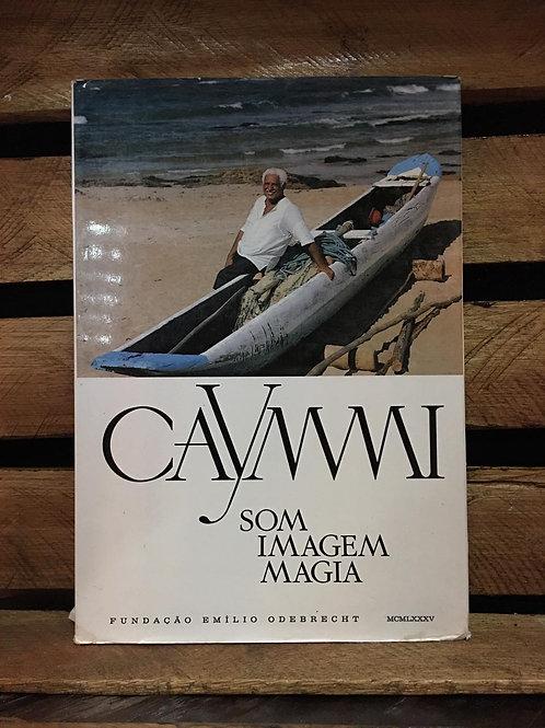 Caymmi:  Som Imagem Magia - Marília T. Barbosa e Vera Alencar