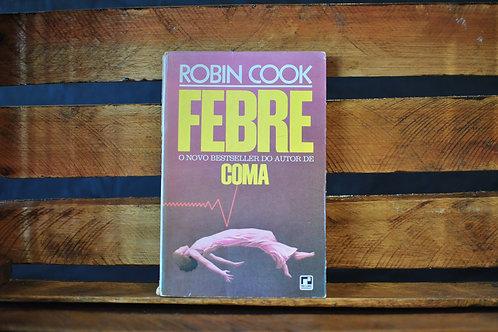 Febre - Robin Cook