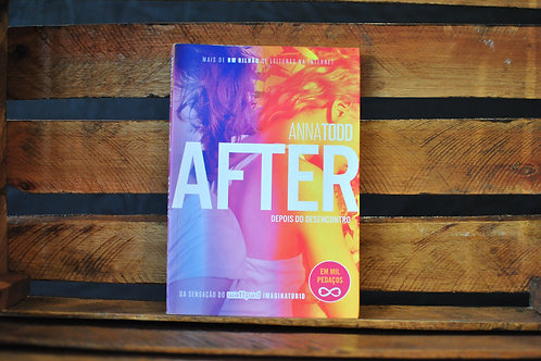 AFTER - Depois do desencontro - ANNA TODD