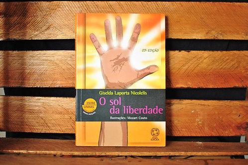 O Sol da Liberdade - Giselda Laporta Nicolelis