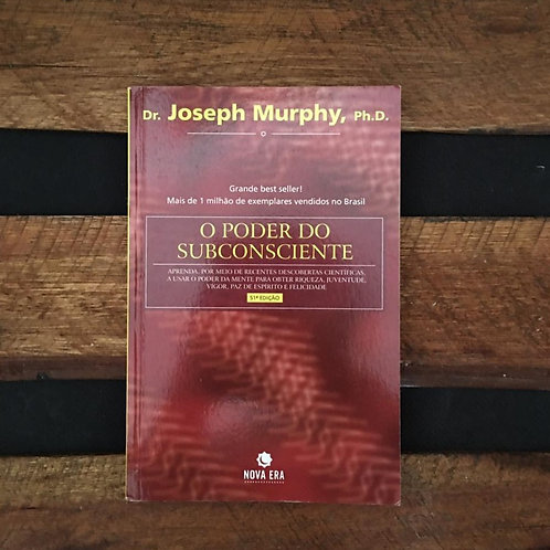 O Poder do Subconsciente - Joseph Murphy