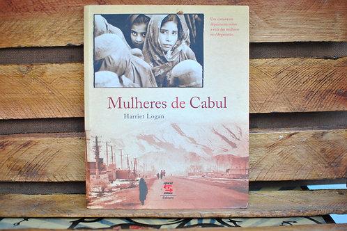 A mulheres de Cabul - Harriet Logan