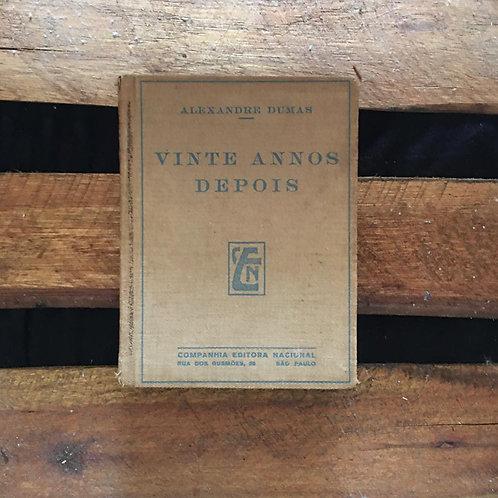Vinte annos depois - Alexandre Dumas