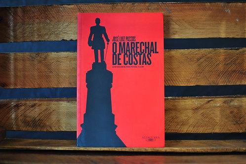 O marechal de Costas - José Luiz Passos