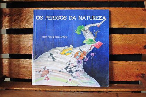 OS PERIGOS DA NATUREZA - JOSEP PALAU / ROSA M. CURTO