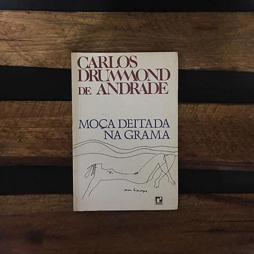 Moça Deitada na Grama - Carlos Drummond de Andrade