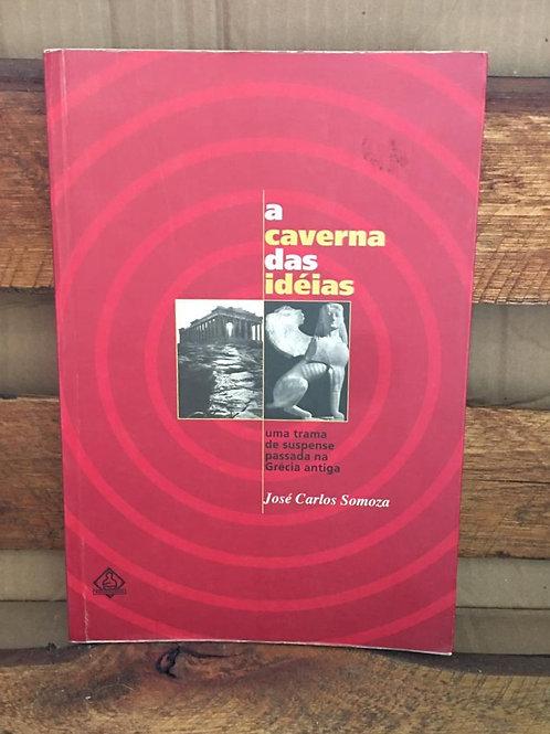 A Caverna das Ideias- José Carlos Somoza