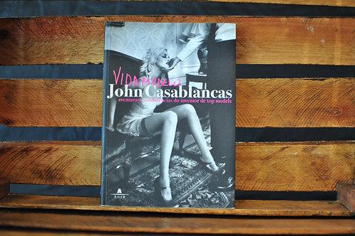 Vida modelo - John Casablancas