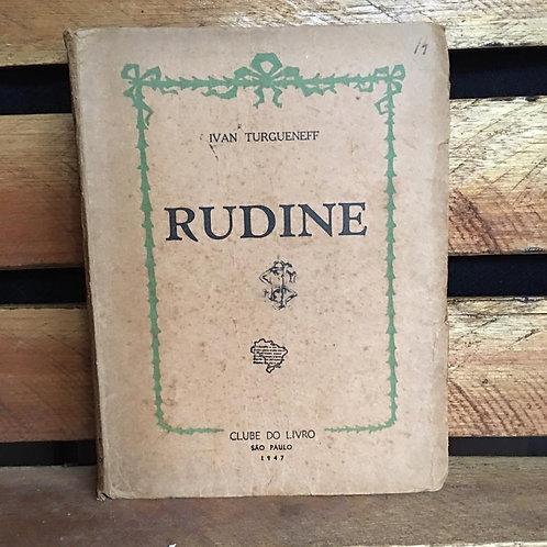 Rudine - Ivan Turgueneff