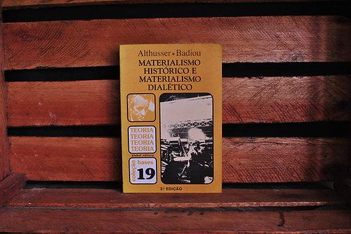 Materialismo histórico e materialismo dialético - Atlhusser/ Badiou