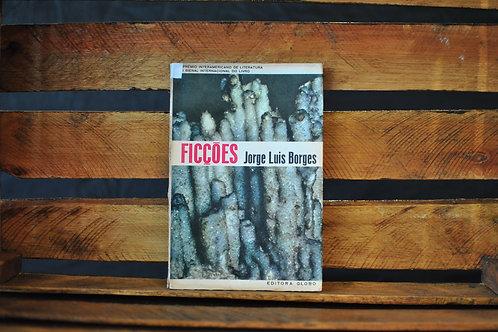 Ficções - Jorge Luis Borges