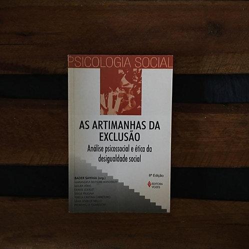 As artimanhas da exclusão - Bader Sawaia e outros (Org.)