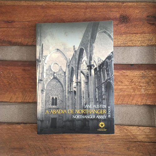 A Abadia De Northanger: Edição bilíngue - Jane Austen